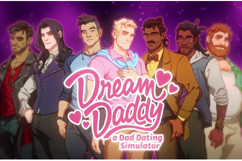 Dream Daddy: A Dad Dating Simulator · The Best PC Games