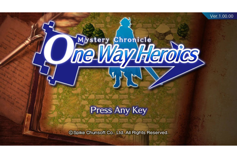 Mystery Chronicle: One Way Heroics - 65 Minute Playthrough ...