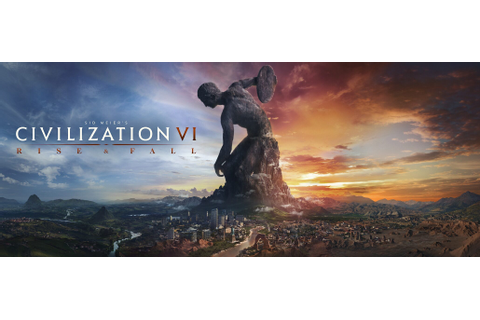 Sid Meier's Civilization VI: Rise and Fall Expansion Due ...