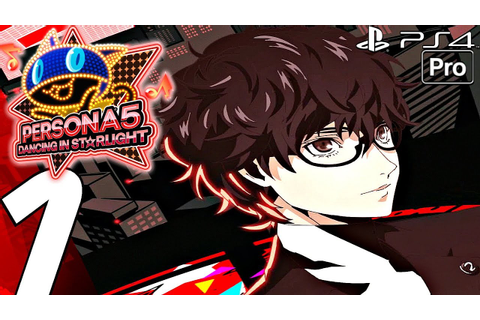 Persona 5: Dancing in Starlight - Gameplay Walkthrough ...
