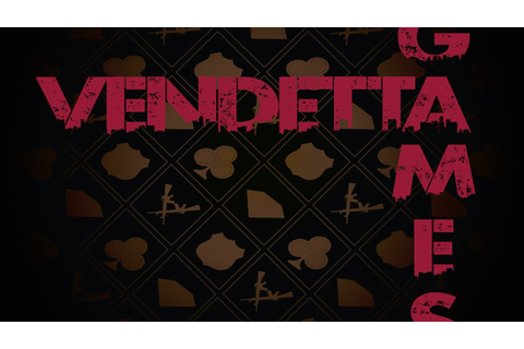 Vendetta Games - A feature film by Andre´ Joseph —Kickstarter