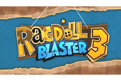 Official Ragdoll Blaster 3 Launch Trailer - YouTube