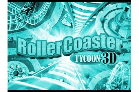 Rollercoaster Tycoon 3D Game Trailer - 3DS - YouTube