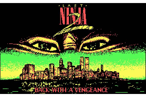 Download Last Ninja 2: Back with a vengeance action for ...