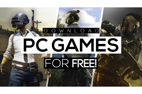 How To Download Any PC Game For Free 2018! - Without ...