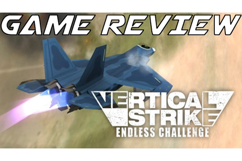 Steam Game Review | Vertical Strike: Endless Challenge ...