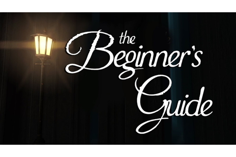 The Beginner's Guide Review - Game Blog Girl