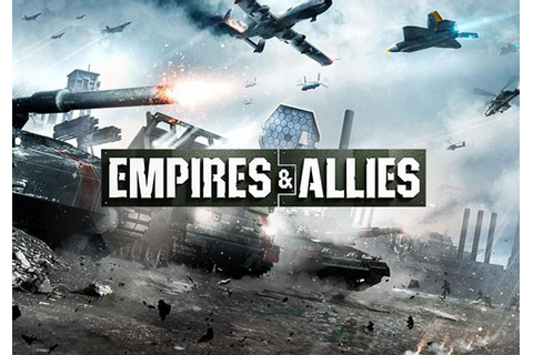 Empires and Allies | MMOHuts