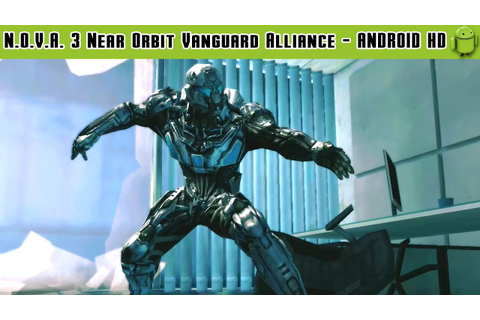 N.O.V.A. 3 - Near Orbit Vanguard Alliance Gameplay Android ...