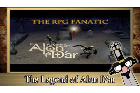 The RPG Fanatic Review Show - ★ The Legend of Alon D'ar ...