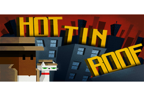 Hot Tin Roof: The Cat That Wore A Fedora · AppID: 253390 ...