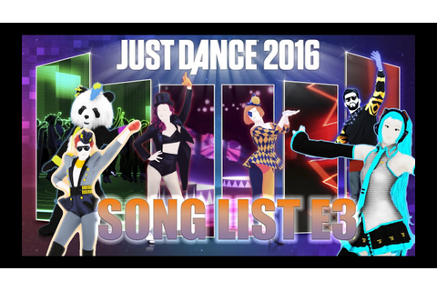 Just Dance 2016| Song List From E3 - YouTube
