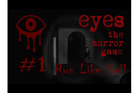 Eye's The Horror Game: Run Like Hell - YouTube