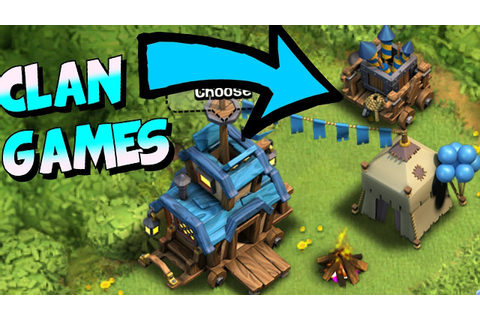 "CLAN GAMES IS HERE!!! "" Clash Of Clans "" NEW GAME MODE ..."