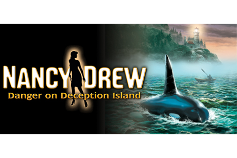 Nancy Drew ®: Danger on Deception Island on Steam