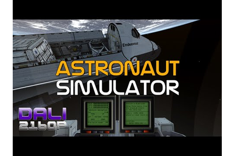 Astronaut Simulator PC 4K Gameplay 2160p - YouTube