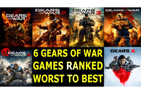 6 Gears of War Games Ranked From Worst to Best - YouTube