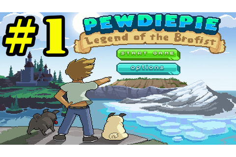 PewDiePie: Legend of the Brofist Gameplay Preview - YouTube