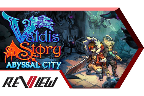 Valdis Story: Abyssal City Review - ViiTCHA - YouTube
