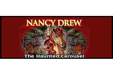 Nancy Drew 8: The Haunted Carousel ~ Game Your Solutions