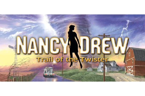 Nancy Drew: Trail of the Twister Free Download « IGGGAMES