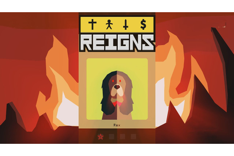 Reigns - Meeting the Devil Dog! - Let's Play Reigns ...