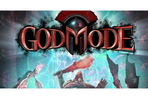 God Mode - Reloaded - Download Full Version Pc Game Free