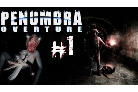 Penumbra:Overture | Gameplay Español | Parte 1 - YouTube