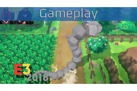Pokémon: Let's Go, Pikachu! - E3 2018 Gameplay [HD] - YouTube
