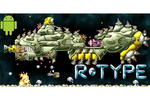 R-Type » Android Games 365 - Free Android Games Download