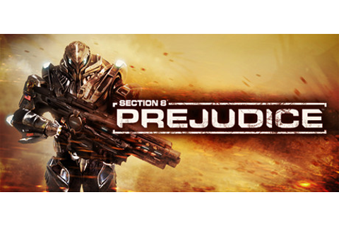 Section 8®: Prejudice™ on Steam