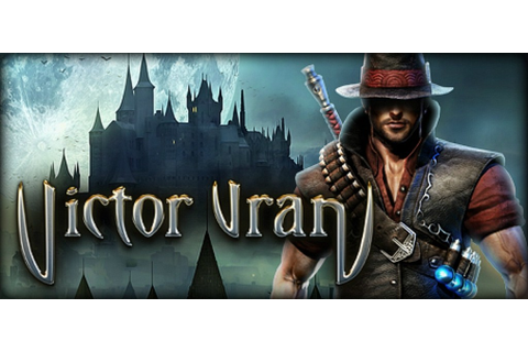 Haemimont's new action-RPG Victor Vran available today on ...