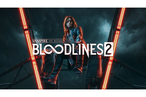 Vampire Bloodlines 2 Thread - All We Know So Far. Chat ...