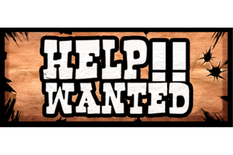 Help!! Wanted