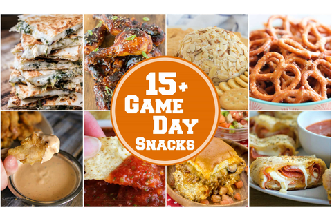 15+ EASY Game Day Snacks - Yummy Healthy Easy