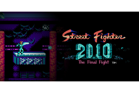 Street Fighter 2010: The Final Fight | NES | Games | Nintendo