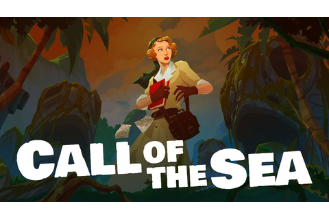 Call of the Sea revealed for Xbox Series X, Xbox One, PC ...