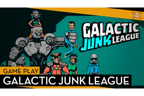 Galactic Junk League - Game Play - Silent Lets Play - YouTube