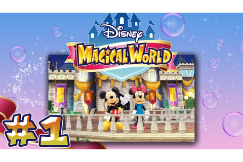 Let's Play FR HD Disney Magical World #1 - Introduction ...