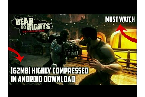62MB | Dead To Rights Reckoning Full Game Highly ...