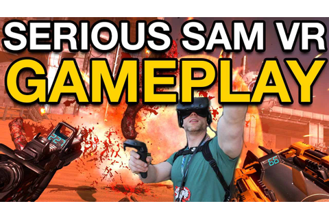Serious Sam VR: The Last Hope Is The Best VR Game - YouTube