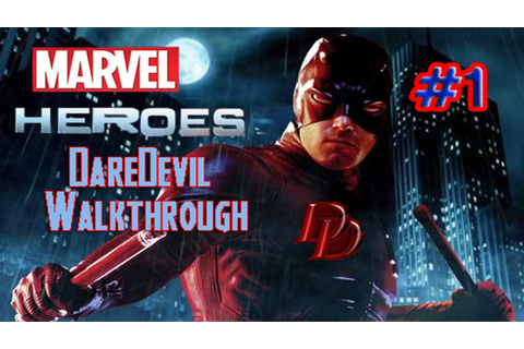Marvel Heroes - DareDevil Walkthrough - Part 1 - YouTube