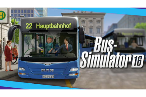 Bus Simulator 16 system requirements and launch trailer ...