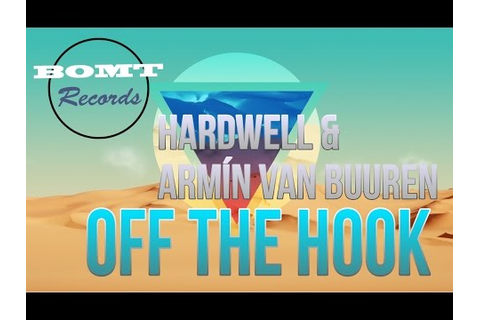 [Full Download] Hardwell Armin Van Buuren Off The Hook ...