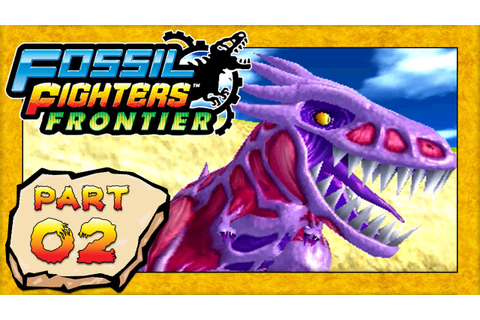 Fossil Fighters: Frontier - Part 2: Battles Against Rogue ...