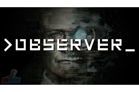 Observer Video Game Review - YouTube