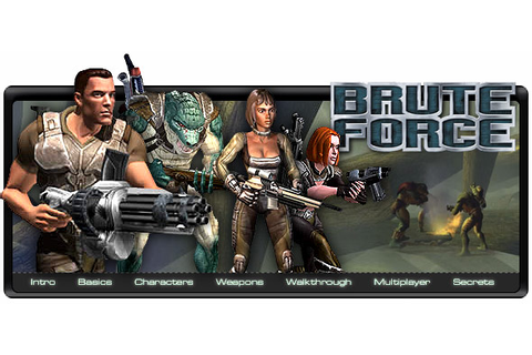 Brute Force - xbox - Walkthrough and Guide - Page 1 - GameSpy