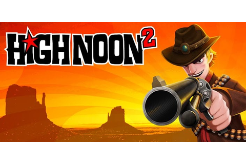 High Noon 2 » Android Games 365 - Free Android Games Download