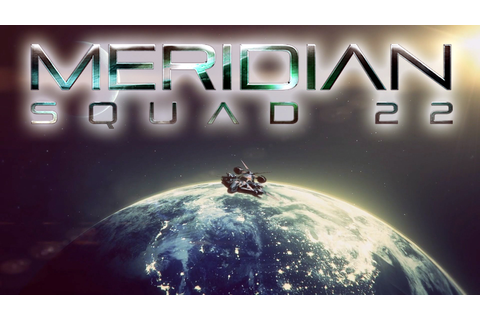 Meridian Squad 22 Free Download - Ocean Of Games