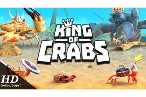King of Crabs Android Gameplay [1080p/60fps] - YouTube